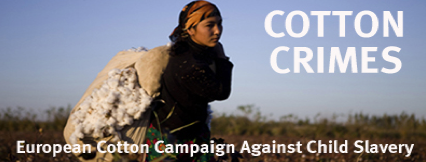 "21/09/2011 – ""Cotton Crimes"" – European Cotton Campaign Against Child Slavery"