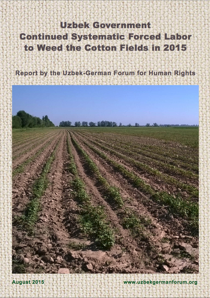 REPORT: Uzbek Government Continued Systematic Forced Labor to Weed the Cotton Fields in 2015