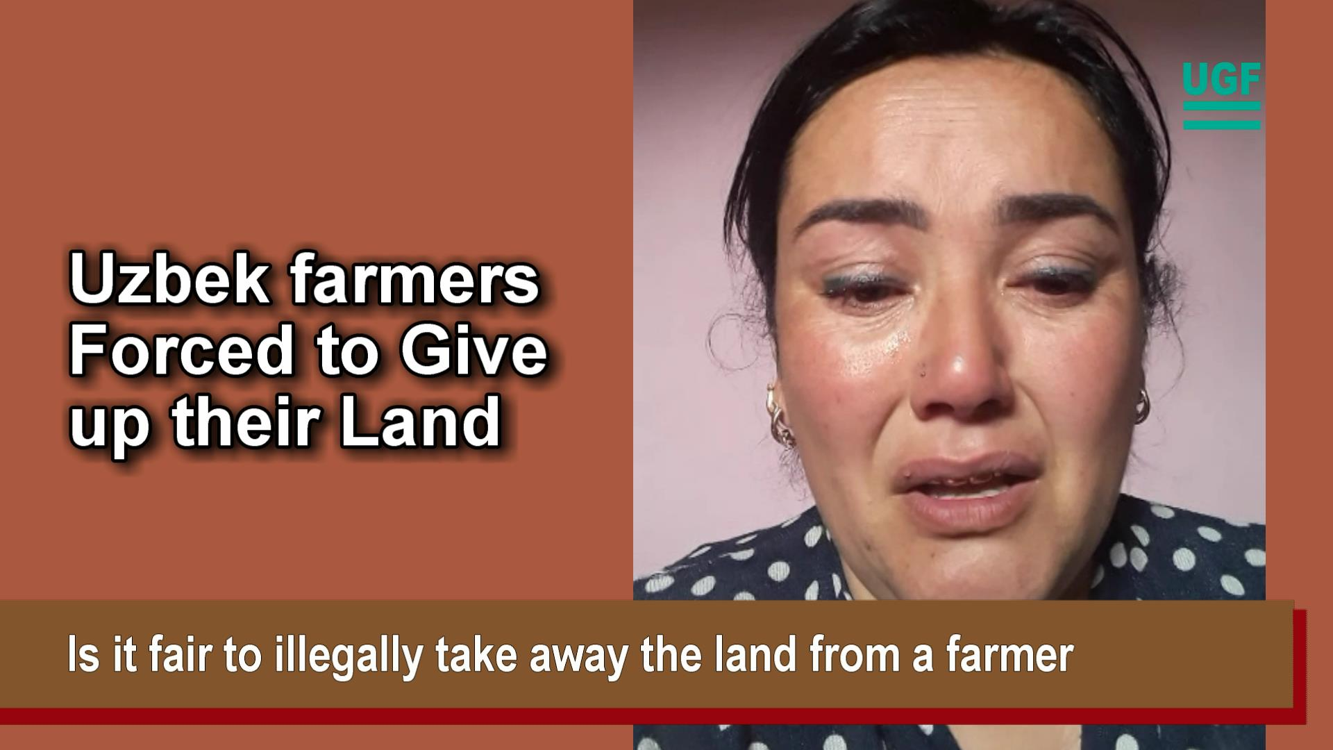 Uzbek Farmers Forced to Give up their Land
